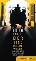 Edith Kneifl: Der Tod ist ein Wiener ★★★★