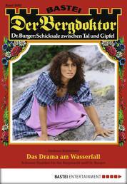 Der Bergdoktor - Folge 1692 - Das Drama am Wasserfall