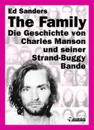 Ed Sanders: The Family (Deutsche Edition) ★★★★★