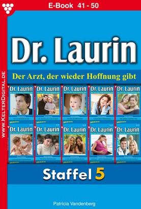 Dr. Laurin Staffel 5 – Arztroman