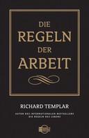 Richard Templar: Die Regeln der Arbeit ★★★