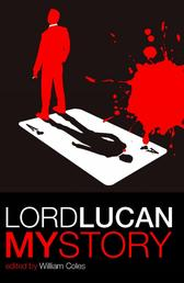 Lord Lucan - My Story