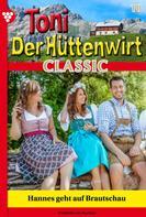 Friederike von Buchner: Toni der Hüttenwirt Classic 18 – Heimatroman