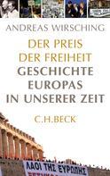 Andreas Wirsching: Der Preis der Freiheit