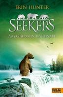 Erin Hunter: Seekers - Am Großen Bärensee ★★★★★
