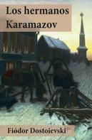 Fiodor Dostoievski: Los hermanos Karamazov