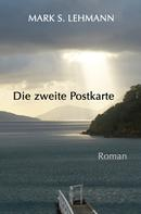 Mark S. Lehmann: Die zweite Postkarte ★★★