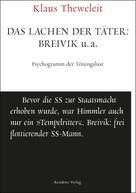 Klaus Theweleit: Das Lachen der Täter: Breivik u.a. ★★★★
