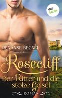 Rexanne Becnel: Rosecliff - Band 3: Die Herrin ★★★★★