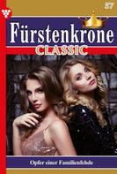 Myra Myrenburg: Fürstenkrone Classic 57 – Adelsroman