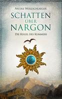 Nicole Wollschlaeger: Schatten über Nargon