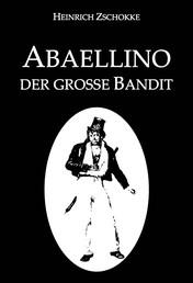Abaellino - der große Bandit