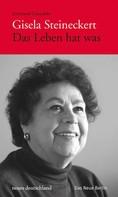 Gisela Steineckert: Gisela Steineckert. Das Leben hat was ★★★★★