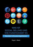 Roger Basler: Was ist Social Selling und wie funktioniert es