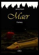 Jenny Koch: Maer ★★★★
