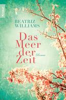 Beatriz Williams: Das Meer der Zeit ★★★★