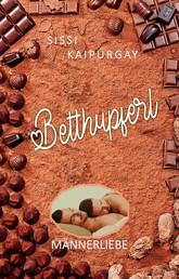 Betthupferl - Männerliebe