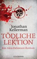 Jonathan Kellerman: Tödliche Lektion ★★★★