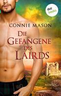 Connie Mason: Die Gefangene des Lairds ★★★★
