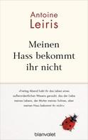 Antoine Leiris: Meinen Hass bekommt ihr nicht ★★★★★
