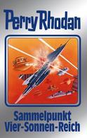 Perry Rhodan: Perry Rhodan 134: Sammelpunkt Vier-Sonnen-Reich (Silberband) ★★★★