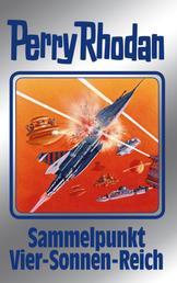 """Perry Rhodan 134: Sammelpunkt Vier-Sonnen-Reich (Silberband) - 5. Band des Zyklus """"Die Endlose Armada"""""""