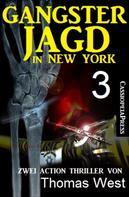 Thomas West: Gangsterjagd in New York 3 - Zwei Action Thriller