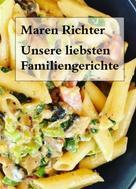 Maren Richter: Unsere liebsten Familiengerichte
