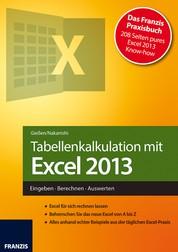 Tabellenkalkulation mit Excel 2013 - Eingeben · Berechnen · Auswerten