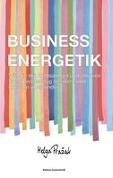 Helga Pražak: BUSINESS ENERGETIK