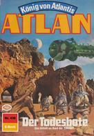Hubert Haensel: Atlan 438: Der Todesbote ★★★