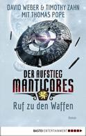 David Weber: Der Aufstieg Manticores: Ruf zu den Waffen ★★★★