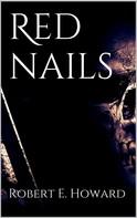Robert E. Howard: Red nails