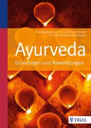 Ayurveda - Grundlagen und Anwendungen