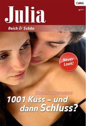 1001 Kuss - und dann Schluss?