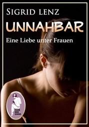 Unnahbar - Eine Liebe unter Frauen