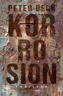 Peter Beck: Korrosion ★★★★