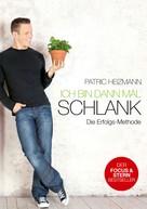 Patric Heizmann: Ich bin dann mal schlank ★★★