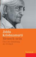 Jiddu Krishnamurti: Mensch sein ★★★★★