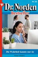 Patricia Vandenberg: Dr. Norden Bestseller 325 – Arztroman