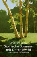 Jan Brokken: Sibirische Sommer mit Dostojewski ★★★★