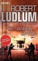 Robert Ludlum: Die Janson-Option ★★★★