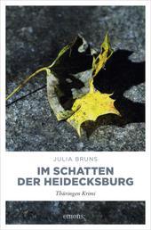 Im Schatten der Heidecksburg - Thüringen Krimi