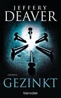 Jeffery Deaver: Gezinkt ★★★★