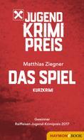 Matthias Ziegner: Das Spiel