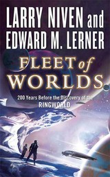 Fleet of Worlds - 200 Years Before the Discovery of the Ringworld