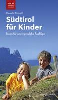 Oswald Stimpfl: Südtirol für Kinder