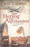 Mac P. Lorne: Der Herzog von Aquitanien ★★★★