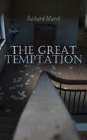 Richard Marsh: The Great Temptation
