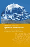 Gerhard Scholtyssek: Mystische Dimensionen